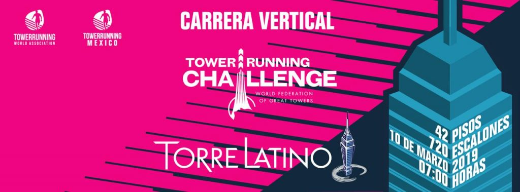 Announcement – Towerrunning Challenge Torre Latino – Mexico City