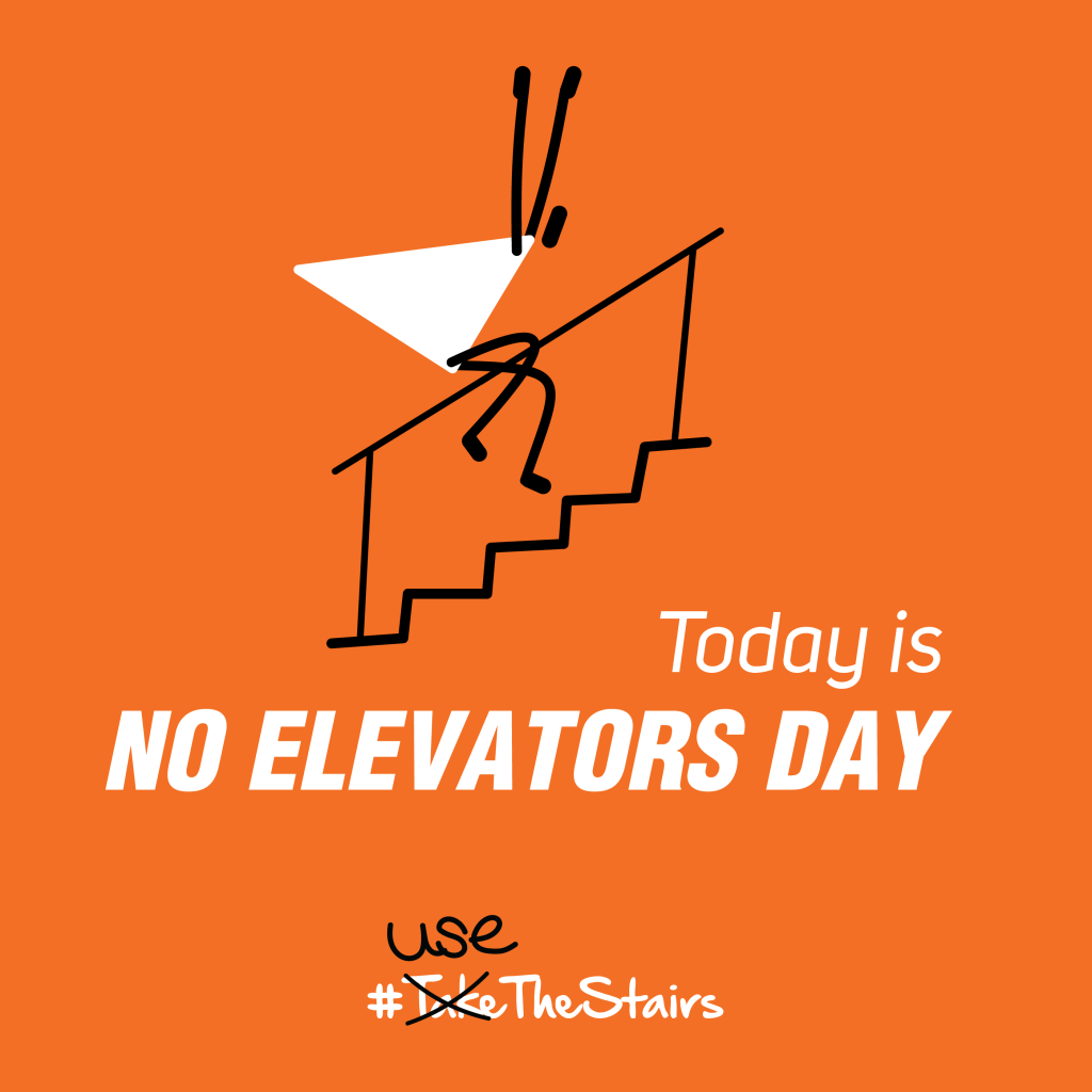 """No Elevators Day"""