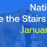 January 13, 2021 – National Take the Stairs Day